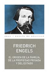 El origen de la familia, de la propiedad privada y del Estado - Engels, Friedrich