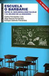 Escuela o barbarie - Fernández Liria, Carlos