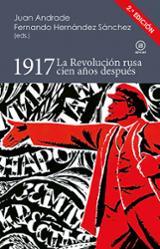 1917 La Revolución Rusa cien años después - Andrade, Juan (ed.)