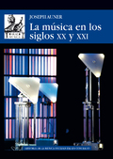 La música en los siglos XX y XXI - Auner, Joseph