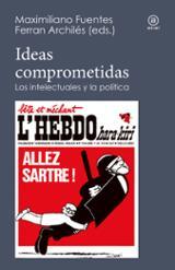 Ideas comprometidas - Archilés, Ferran