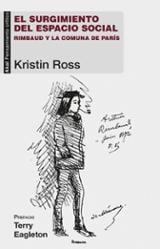 El surgimiento del espacio social - Ross, Kristin