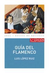Guía del flamenco - López Ruiz, Luis