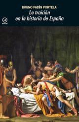 La traición en la historia de España - Padín Portela, Bruno