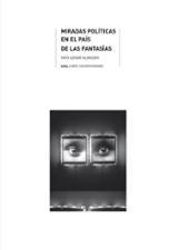 Miradas políticas en el país de las Fantasías - Aznar Almazán, Yayo