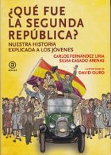 ¿Qué fue la Segunda República? Nuestra historia explicada a los j
