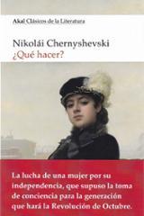 ¿Qué hacer? - Chemyshevsky, Nikolai Gavrílovich