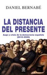 La distancia del presente - Bernabé, Daniel