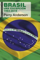 Brasil. Una excepción. 1964-2019 - Anderson, Perry