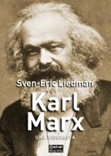 Karl Marx, una biografía - Liedman, Sven-Eric