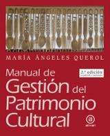 Manual de gestión del patrimonio cultural - Querol, María Ángeles