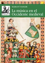 La música en el Occidente medieval - Fassier, Margot
