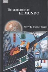 Breve historia del mundo - Wiesner-Hanks, Merry E.