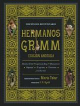 Hermanos Grimm. Edición anotada. - Hermanos Grimm