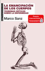 La emancipación de los cuerpos - Sanz, Marco