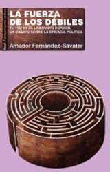 La fuerza de los débiles - Fernández-Savater, Amador