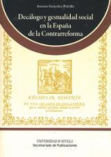 Decálogo y gestualidad social en la España de la Contrarreforma - González Polvillo, Antonio