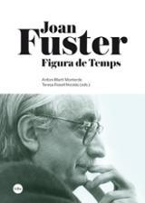 Joan Fuster. Figura de temps