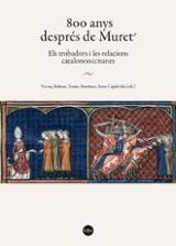 800 Anys Després de Muret: Els trobadors i les relacions catalono -