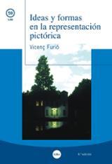 Ideas y formas en la representación pictórica - Furió, Vicenç