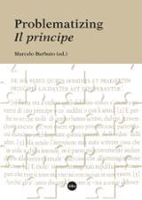 Problematizing Il principe