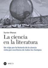 La ciencia en la literatura - Duran, Xavier