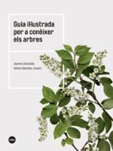 Guía il.lustrada per a conèixer els arbres - Llistosella, Jaume