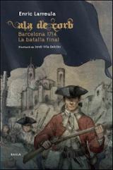 Ala de Corb. Barcelona 1714