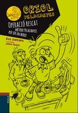 Oriol Pelacanyes: Operació rescat