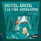 Hansel i Gretel i la fada xocolatera - Porras, Sara