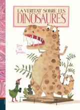 La veritat sobre els dinosaures