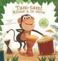 Tam-Tam! Ritme a la selva