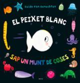 El peixet blanc sap un munt de coses - AAVV