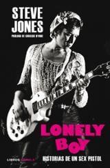 Lonely Boy. Historias de un Sex Pistol