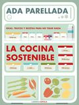 La cocina sostenible - Parellada, Ada
