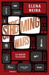 Streaming wars - Neira, Elena