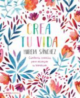 Crea tu vida - Sánchez, Mireia