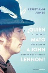 ¿Quién mató a John Lennon? - Jones, Lesley-Ann