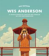 Wes Anderson - Natha, Ian