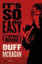 It´s so easy. Y otras mentiras - Mckagan, Duff