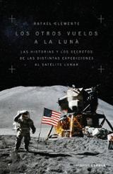 Los otros vuelos a la Luna - Clemente, Rafael
