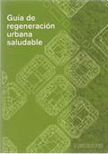 Guía de regeneración urbana saludable