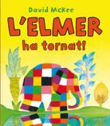 Elmer ha tornat