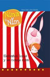 Nina & Nim. Elefantes, loros y un conejo rosa