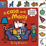 A casa amb la Maisy - AAVV