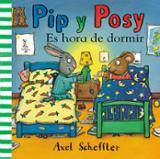 Pip y Possy. Es hora de dormir