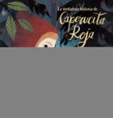 La verdadera historia de la Caperucita Roja - Noriega, Luis
