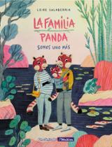 La familia Panda. Somos uno más - Salaberría, Leire