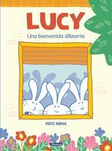 Lucy. Una bienvenida diferente - Pato Mena