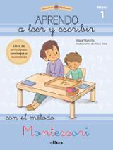 Aprendo a leer y escribir con el método Montessori, 1 - AAVV